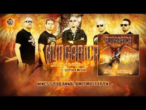 Hungarica - Szépek A Mesék (hivatalos Szöveges Video)