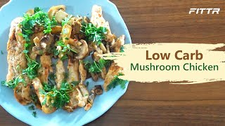 Low Carb Mushroom Chicken Recipe - Easy to Cook