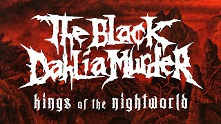THE BLACK DAHLIA MURDER - Kings of the Nightworld (audio)