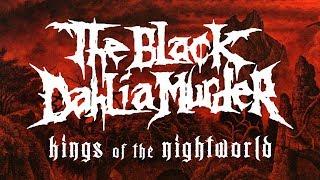 THE BLACK DAHLIA MURDER - Kings of the Nightworld (audio)