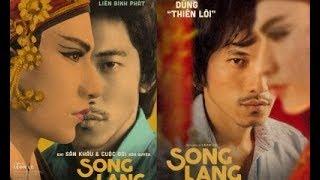 """Review phim  Song Lang - Serie phim trong """"Vũ trụ điện ảnh Issac"""" - Lật Phim"""