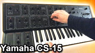 YAMAHA CS-15 - Relaxing Ambient Music 【SYNTH DEMO】