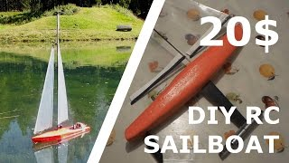 DIY RC SAILBOAT FOR 20$! [Part 5]