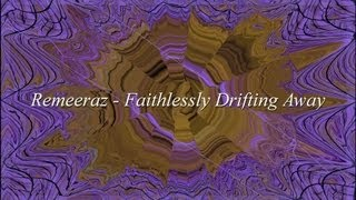 Remeeraz - Faithlessly Drifting Away