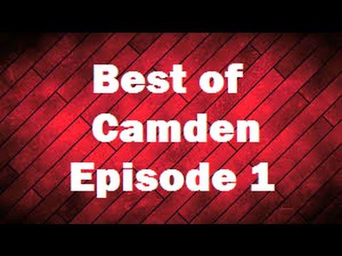 Best of Camden Episode 1