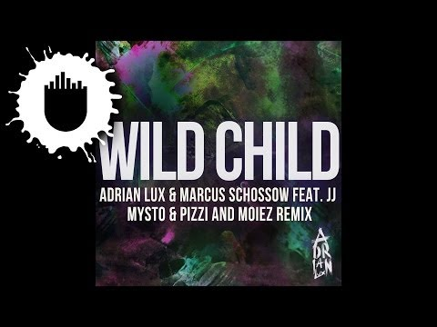 Adrian Lux & Marcus Schössow feat. JJ - Wild Child (Mysto & Pizzi and Moiez Remix) (Cover Art)