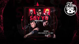 Nio Garcia - Soy Yo (Official Remix) feat Tempo, Maximus Wel,  Lyan, Brray