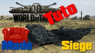 World of Tanks - Tuto - Mode Siege - Suede