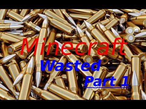 Minecraft - Wasted - part 1 - Drop Zone