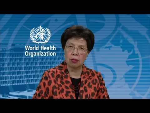 Video message by WHO Director-General Margaret Chan