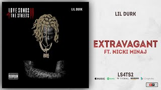 Lil Durk - Extravagant Ft. Nicki Minaj (Love Songs For The Streets 2)