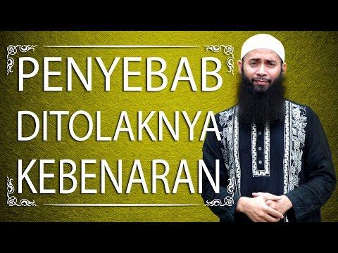 Video Singkat: Penyebab Ditolaknya Kebenaran - Ustadz DR. Syafiq Riza Basalamah, MA
