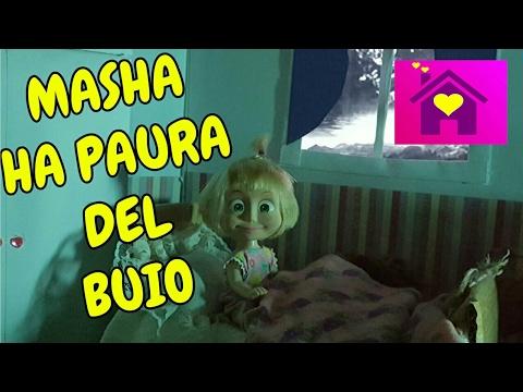 LE AVVENTURE DI MASHA:MASHA HA PAURA DEL BUIO