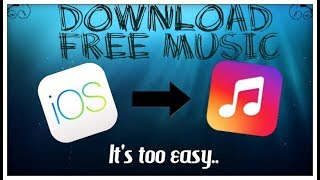 2017: How to Download Free Music on IOS Fast!