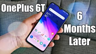 OnePlus 6T 6 Months Later Review | The Battery King!