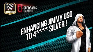 Enhancing Jimmy Uso to 4* Star Silver / WWE Champions 🏆