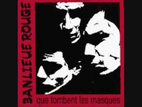 Banlieue Rouge - Histoire Pour Buveurs Attardes