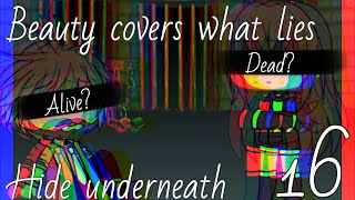 Beauty covers what lies hide underneath || [Season 3; Eps 1]