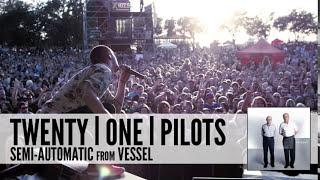 Watch Twenty One Pilots Semiautomatic video