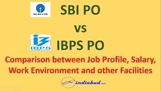 SBI PO vs IBPS PO - A Detailed Comparison