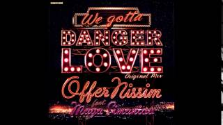 Offer Nissim Feat  Maya Simantov - Danger Love