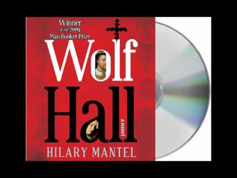 Wolf Hall by Hilary Mantel--Audiobook Excerpt