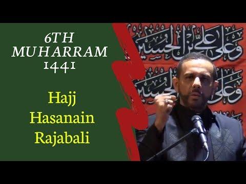 6th Muharram 2019 1441 - Hajj Hasanain Rajabali