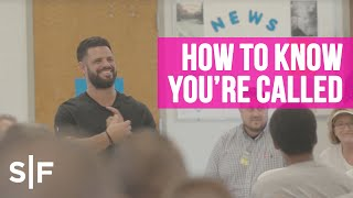 How To Know You're Called | Pastor Steven Furtick