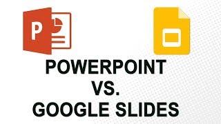 PowerPoint vs. Google Slides