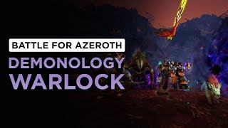 Summon ALL THE DEMONS! Demonology Warlock | WoW: Battle for Azeroth - Beta [2nd Pass]