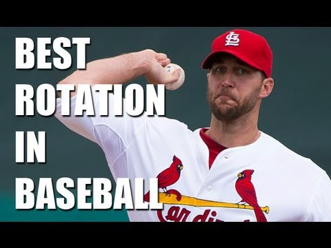 CARDINALS HAVE THE BEST ROTATION IN BASEBALL