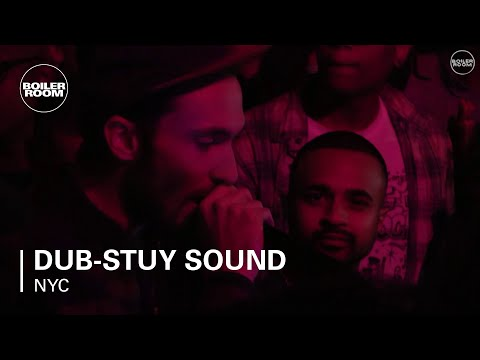 Dub-Stuy Sound Boiler Room New York DJ Set