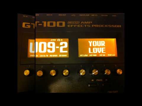 Boss GT-100 REAL TESTING PATCHES