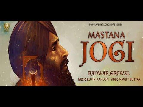 New Punjabi Songs 2016 || Mastana Jogi - Official Video || Kanwar Grewal || Latest Punjabi Song 2015