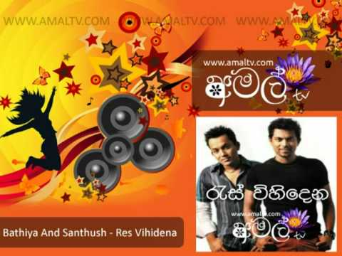 Bathiya And Santhush - Res Vihidena - Mp3 - Www.amaltv video