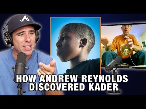 How Andrew Reynolds Discovered Kader And Put Him On Baker