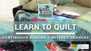 Continuous Binding Tutorial + Mitered Corners - FREE Beginner Quilting Videos and Pattern