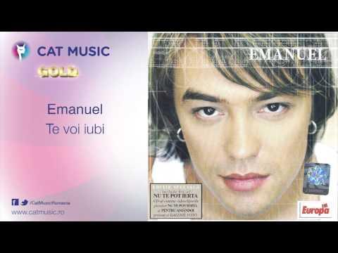Emanuel - Te Voi Iubi