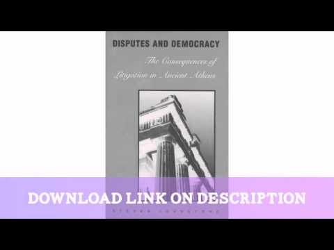 Disputes and Democracy: The Consequences of Litigation in Ancient Athens   — Download