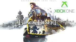 Black Desert Xbox One X Gameplay Settings, Warrior Class & Playstation 4 Release E3 2018 Info