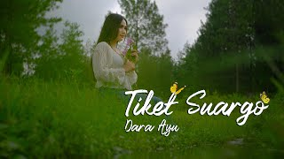 Download lagu Dara Ayu - Tiket Suargo [   27 Musik Indonesia ]