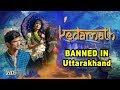 Uttarakhand BANS Sushant- Sara's KEDARNATH- Video