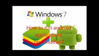 How to run android applications on windows