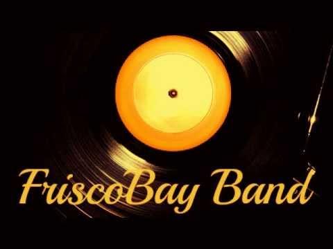 FriscoBay Band - Long train running