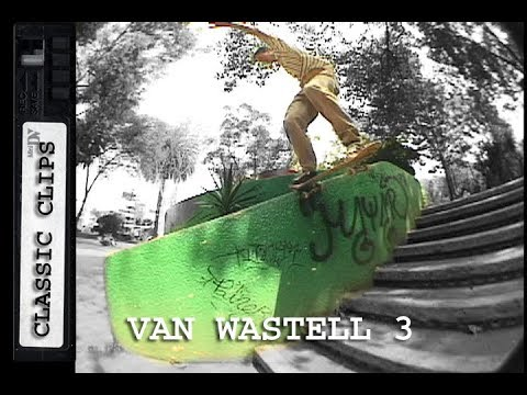 Van Wastell Skateboarding Classic Clips Part 3 #269