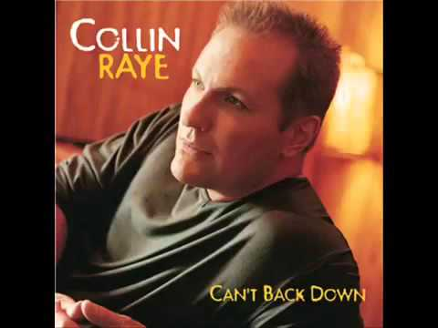 Collin Raye - Ain't Nobody Gonna Take That From Me