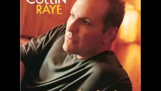 Watch Collin Raye Aint Nobody Gonna Take That From Me video
