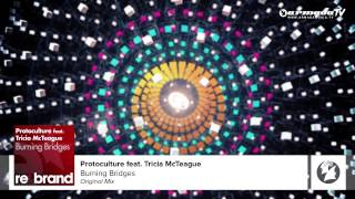 download lagu Protoculture Feat. Tricia Mcteague - Burning Bridges Original Mix gratis