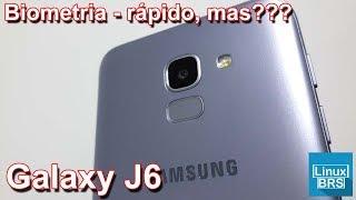 Samsung Galaxy J6 - Biometria - Rápido, mas???