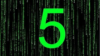 5 Reasons We Live In The Matrix